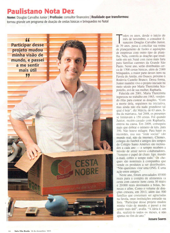 Dоuglas Carvalho Jr. da Target Advisor™ faz Doação de Cesta Básica 2013 - Reportagem Paulistano Nota 10 Veja São Paulo